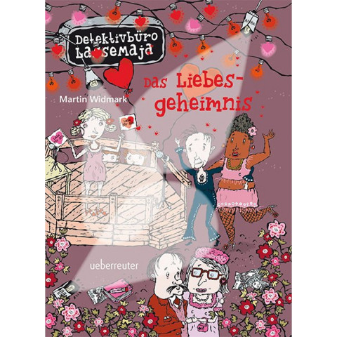 Detektivbüro LasseMaja 15. Das Liebesgeheimnis