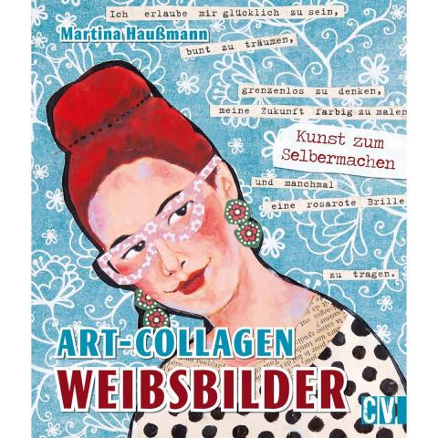 Art-Collagen - Weibsbilder