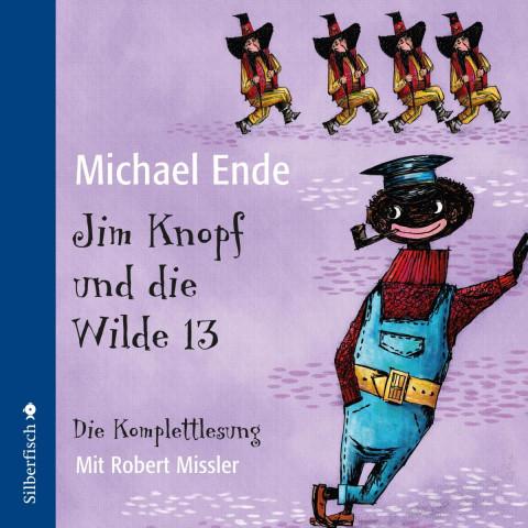 Jim Knopf und die Wilde 13 - Die Komplettlesung