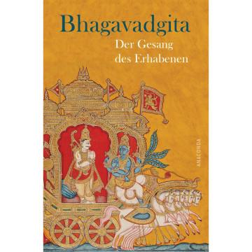Bhagavadgita - Der Gesang des Erhabenen