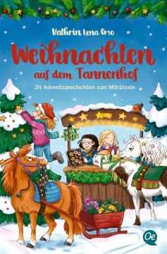 Weihnachten auf dem Tannenhof
