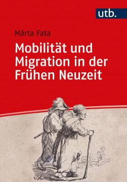 Mobilität und Migration in der Frühen Neuzeit