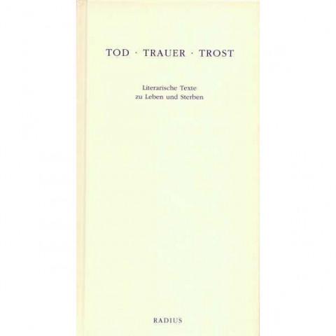 Tod - Trauer - Trost