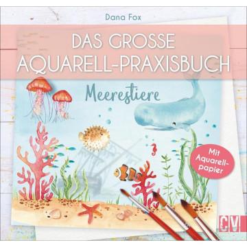 Das große Aquarell-Praxisbuch