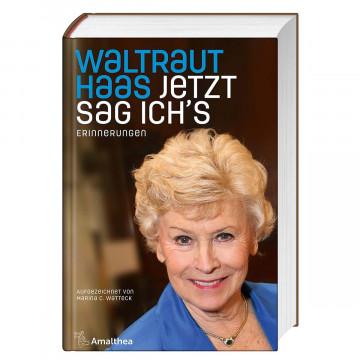 Waltraut Haas - Jetzt sag ich's