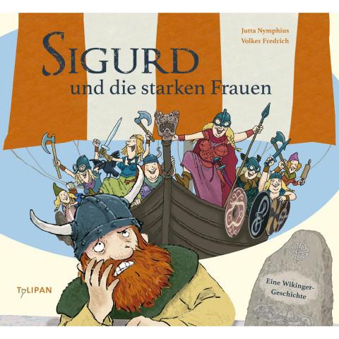 Sigurd und die starken Frauen
