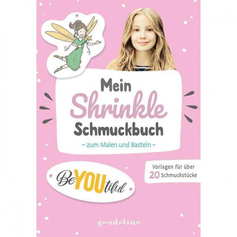 Mein Shrinkle Schmuckbuch zum Malen und Basteln ab 5 Jahre (rosa) - DIY: Lieblingsanhänger mit Schru